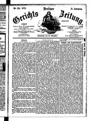 Berliner Gerichts-Zeitung on Nov 22, 1873