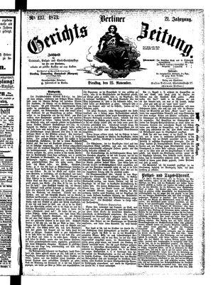 Berliner Gerichts-Zeitung vom 25.11.1873