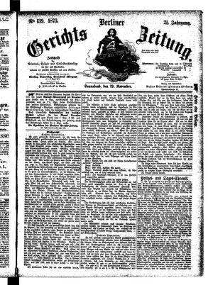 Berliner Gerichts-Zeitung on Nov 29, 1873