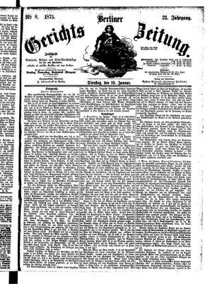 Berliner Gerichts-Zeitung vom 19.01.1875