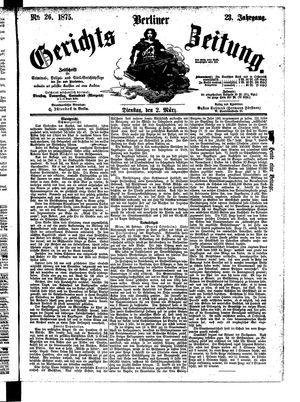 Berliner Gerichts-Zeitung vom 02.03.1875