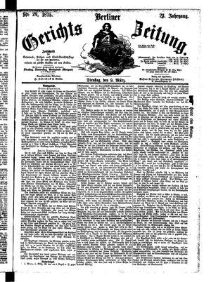 Berliner Gerichts-Zeitung vom 09.03.1875