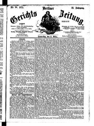 Berliner Gerichts-Zeitung vom 11.03.1875