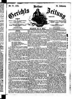 Berliner Gerichts-Zeitung vom 13.03.1875