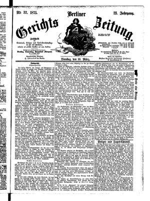 Berliner Gerichts-Zeitung vom 16.03.1875