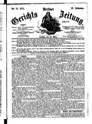 Berliner Gerichts-Zeitung vom 23.03.1875