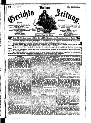 Berliner Gerichts-Zeitung vom 28.03.1875