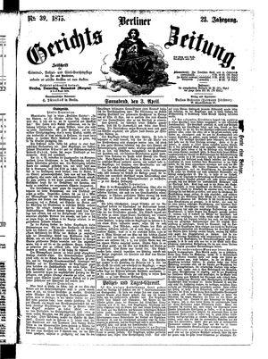 Berliner Gerichts-Zeitung vom 03.04.1875