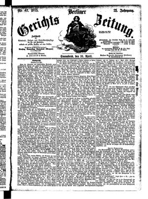 Berliner Gerichts-Zeitung vom 10.04.1875