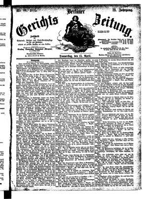 Berliner Gerichts-Zeitung on Apr 15, 1875