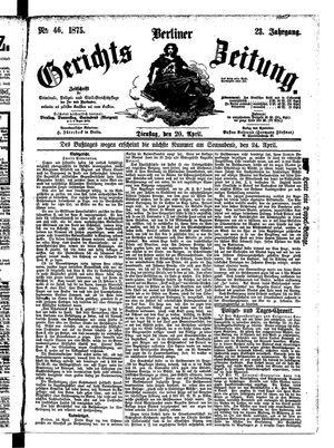 Berliner Gerichts-Zeitung vom 20.04.1875