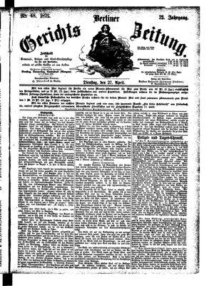Berliner Gerichts-Zeitung vom 27.04.1875