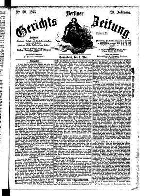 Berliner Gerichts-Zeitung vom 01.05.1875