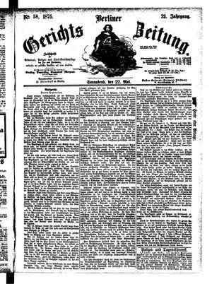 Berliner Gerichts-Zeitung vom 22.05.1875