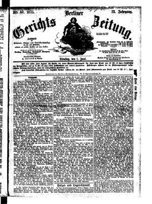 Berliner Gerichts-Zeitung vom 01.06.1875