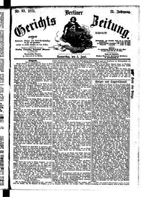 Berliner Gerichts-Zeitung vom 03.06.1875