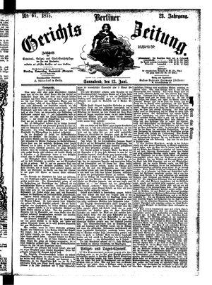Berliner Gerichts-Zeitung on Jun 12, 1875