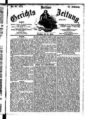 Berliner Gerichts-Zeitung vom 15.06.1875