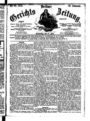 Berliner Gerichts-Zeitung vom 17.06.1875