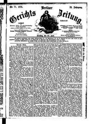 Berliner Gerichts-Zeitung vom 22.06.1875
