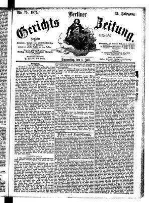 Berliner Gerichts-Zeitung vom 01.07.1875