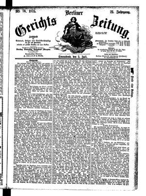 Berliner Gerichts-Zeitung vom 03.07.1875