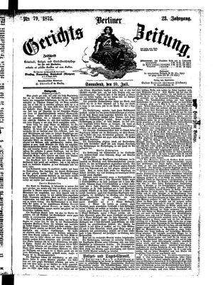 Berliner Gerichts-Zeitung vom 10.07.1875