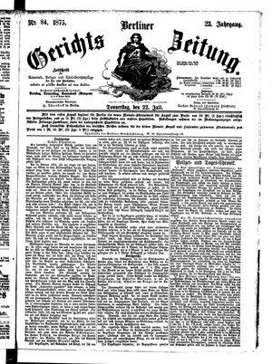 Berliner Gerichts-Zeitung vom 22.07.1875