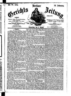 Berliner Gerichts-Zeitung vom 05.08.1875