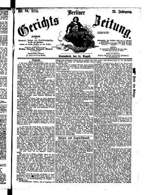 Berliner Gerichts-Zeitung on Aug 14, 1875