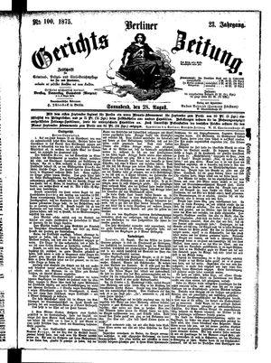 Berliner Gerichts-Zeitung vom 28.08.1875