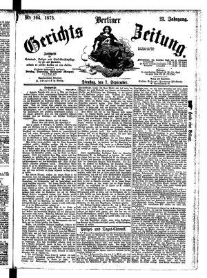 Berliner Gerichts-Zeitung vom 07.09.1875