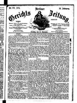 Berliner Gerichts-Zeitung vom 16.11.1875