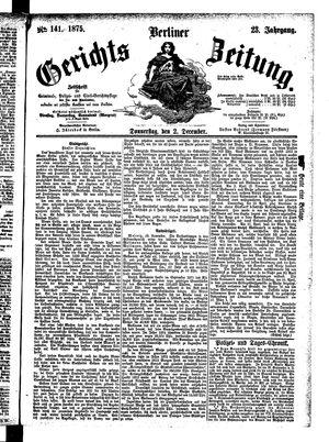 Berliner Gerichts-Zeitung vom 02.12.1875