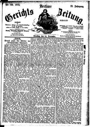 Berliner Gerichts-Zeitung vom 14.12.1875
