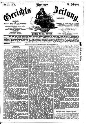 Berliner Gerichts-Zeitung vom 22.02.1876