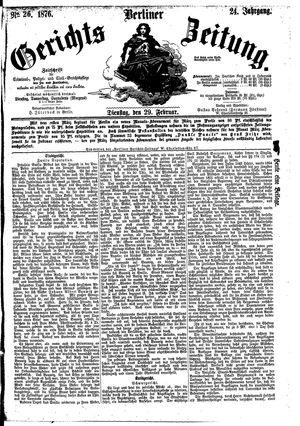 Berliner Gerichts-Zeitung vom 29.02.1876
