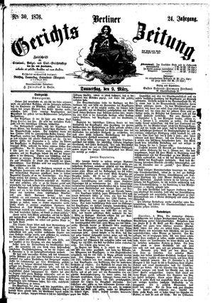 Berliner Gerichts-Zeitung vom 09.03.1876