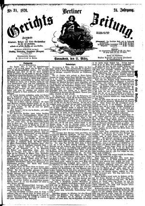 Berliner Gerichts-Zeitung vom 11.03.1876