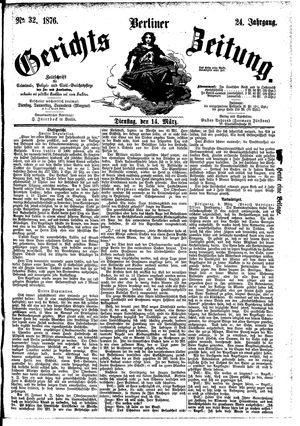 Berliner Gerichts-Zeitung vom 14.03.1876