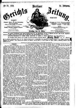 Berliner Gerichts-Zeitung vom 21.03.1876