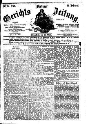 Berliner Gerichts-Zeitung vom 25.03.1876