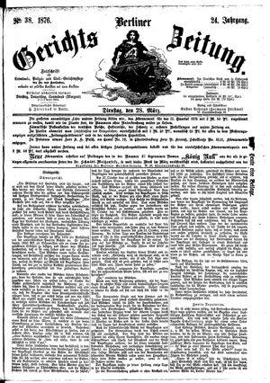 Berliner Gerichts-Zeitung vom 28.03.1876
