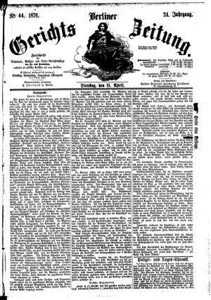 Berliner Gerichts-Zeitung vom 11.04.1876
