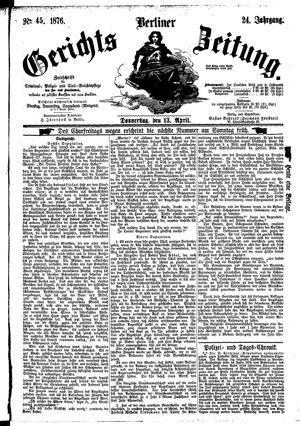 Berliner Gerichts-Zeitung vom 13.04.1876