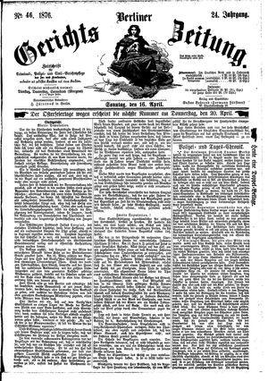Berliner Gerichts-Zeitung vom 16.04.1876