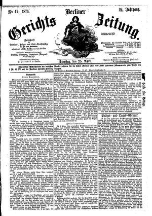 Berliner Gerichts-Zeitung vom 25.04.1876