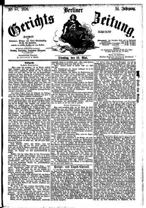 Berliner Gerichts-Zeitung vom 16.05.1876