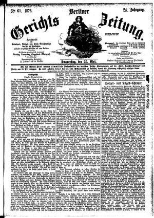 Berliner Gerichts-Zeitung vom 25.05.1876