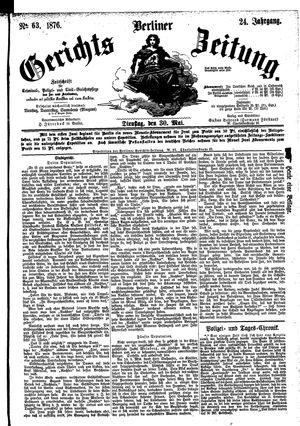 Berliner Gerichts-Zeitung vom 30.05.1876